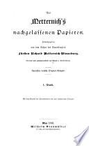 Aus Metternich's nachgelassenen papieren: th., 1.-2. bd. Von der geburt Metternich's bis zum Wiener kongress. 1773-1815