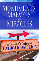 Monuments  Marvels  and Miracles Book PDF