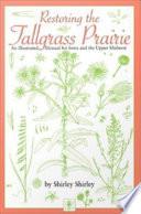 Restoring the Tallgrass Prairie