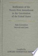 Ratification of the Twenty first Amendment to the Constitution of the United States Book PDF