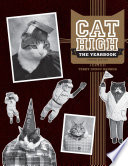 Cat High : a year in the life of...