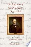 The Journals Of Josiah Gorgas 1857 1878