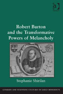 Robert Burton and the Powers and Pleasures of the Early Modern Imagina