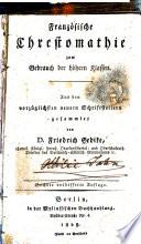 Franz  sische Chrestomathie zum Gebrauch der h  hern Klassen