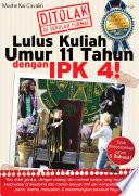 LULUS KULIAH UMUR 11 TAHUN DENGAN IPK 4