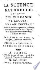 La science naturelle, de'gage'e des chicannes de le'cole: Ouvrage novveav, Enrichi de plusieurs experiences curieuses (etc.)