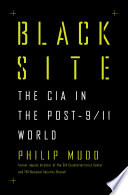 Black Site The Cia In The Post 9 11 World