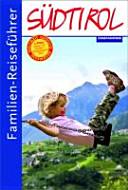 Familien Reisef Hrer S Dtirol