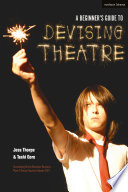 A Beginner s Guide to Devising Theatre Book PDF