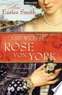 Die wei  e Rose von York