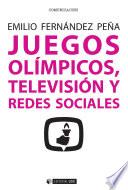 Juegos Ol  mpicos  televisi  n y redes sociales