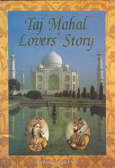 Taj Mahal, Lovers' Story