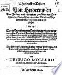 Theologischer Discurs von Hindernüssen des Friedes zwischen den Protestirenden Evangelischen, und von den Mitteln ... dieselbigen zu concilijren