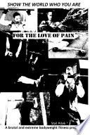 For the Love of Pain