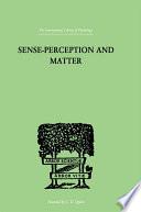 Sense Perception And Matter