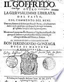 Il Goffredo, overo Gerusalemme liberata, col commento del Berni