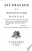 Les travaux de Monsieur l'abbé Mouche..