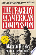 Reviews The Tragedy of American Compassion