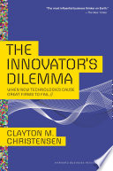 The Innovator s Dilemma