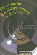 Six Lenses for Anti oppressive Education