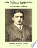 South The Story Of Shackleton S Last Expedition 1914 1917