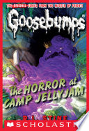 The Horror at Camp Jellyjam  Classic Goosebumps  9