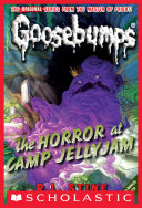 download ebook the horror at camp jellyjam (classic goosebumps #9) pdf epub