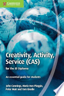 Creativity  Activity  Service  CAS  for the IB Diploma