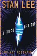 A Trick Of Light : silbert, and along with edgar award-nominated co-writer rosenfield,...
