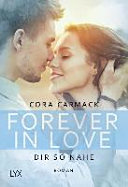 Forever in Love   Dir so nahe