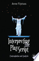 Interpreting the Play Script