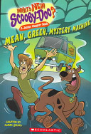 Mean, Green, Mystery Machine