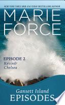 Gansett Island Episode 2  Kevin   Chelsea
