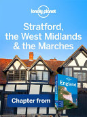 Lonely Planet Stratford  the West Midlands   the Marches