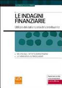 Le indagini finanziarie  Utilizzo dei dati e tutela del contribuente