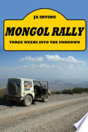 Mongol Rally   Three weeks into the unknown