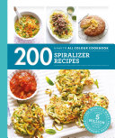 Hamlyn All Colour Cookery: 200 Spiralizer Recipes