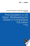 Post socialism is Not Dead