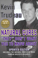 Natural Cures  they  Don t Want You to Know about