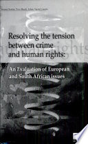 Resolving the Tension Between Crime and Human Rights
