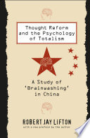 Thought Reform and the Psychology of Totalism Book PDF