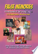 False Memories  Adventures of the Living Dali