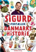 Sigurd fort  ller danmarkshistorie