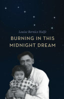 Burning in this Midnight Dream Of Poems By Louise Bernice