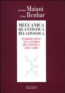 Meccanica quantistica relativistica  Introduzione alla teoria quantistica dei campi