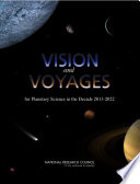 Vision and Voyages for Planetary Science in the Decade 2013 2022 Book PDF