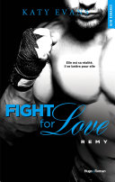 Fight For Love   tome 3 R  my
