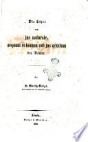Das jus naturale, aequum et bonum und jus gentium de Romer von Moritz Voigt