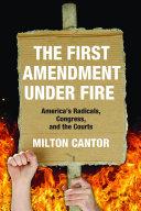 The First Amendment under Fire