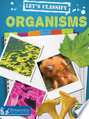 Let s Classify Organisms